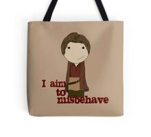 Aim to Misbehave Tote Bag