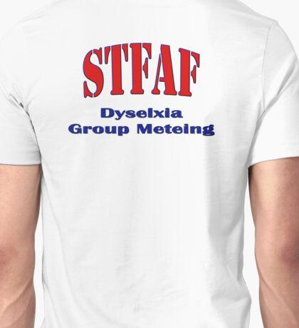 Stfaf - Dyselxia Group Meteing Unisex T-Shirt