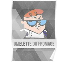 Dexter's Lab Omelette du Fromage Poster