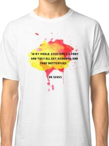 Funny Quote Classic T-Shirt