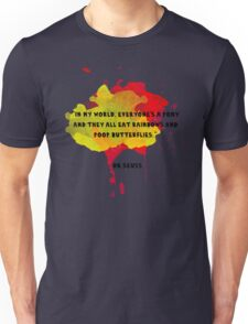 Funny Quote Unisex T-Shirt