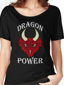 Dragon Power Women's Relaxed Fit T-Shirt