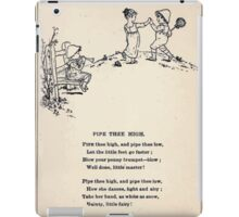Miniature Under the Window Pictures & Rhymes for Children Kate Greenaway 1880 0035 Pipe Thee High iPad Case/Skin