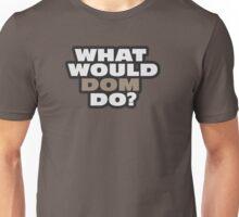 BIG, FURIOUS DOM TORRETTO Unisex T-Shirt
