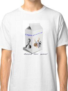 Legen-Dairy Classic T-Shirt