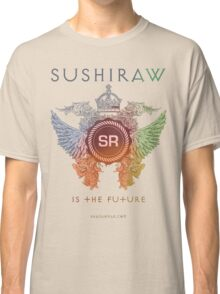 SUSHIRAW IS THE FUTURE (color) Classic T-Shirt