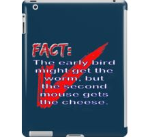 Fact: The early bird might get the worm but... iPad Case/Skin