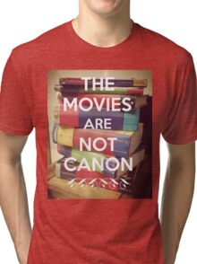 The Movies Are Not Canon Tri-blend T-Shirt
