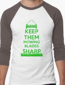 Keep Them Mowing Blades Men's Baseball ¾ T-Shirt