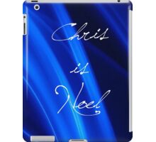 Chris is Noel 03 iPad Case/Skin