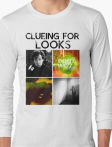 Clueing For Looks Long Sleeve T-Shirt
