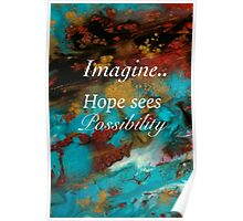 Hope Sees Possibility Poster