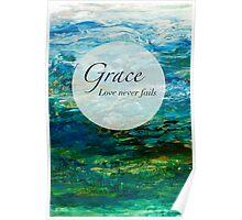 Grace - Love Never Fails Poster