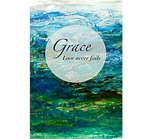 Grace - Love Never Fails Photographic Print
