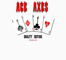 Ace Axes - Quality Guitars Unisex T-Shirt