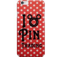I Love Pin Trading iPhone Case/Skin