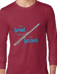 The Flute Chooses the Wizard Long Sleeve T-Shirt