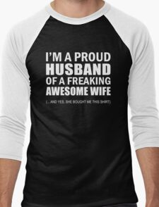 I'm a Proud Husband of a Freaking Awesome Wife Funny T shirt T-Shirt