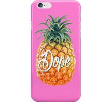 Dope Pineapple iPhone Case/Skin