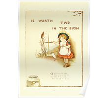 Old Proverbs with New Pictures Lizzie Laweson and Clara Mateaux 1881 0025 Worth Two in the Bush Poster