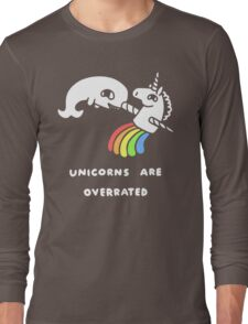 Unicorns Are Overrated Long Sleeve T-Shirt