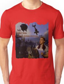 Toto, I don't think we're in Kansas anymore... Unisex T-Shirt