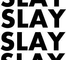 slay repeat by Annaroll