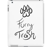 Furry Trash iPad Case/Skin