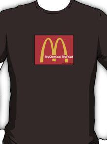 McDonalds = McCHEMICAL McFEASt T-Shirt