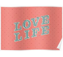 LOVE LIFE / 1 Poster