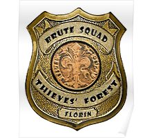 Brute Squad Thieves' Forest Badge Poster