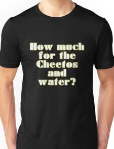 How Much For The Magic and the Water? T-Shirt