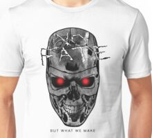 No Fate But What We Make Unisex T-Shirt