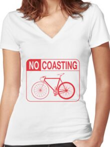 No Coasting Women's Fitted V-Neck T-Shirt