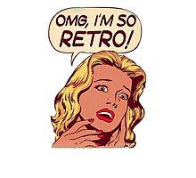 OMG I'm so retro cartoon Photographic Print