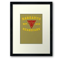 Sports Team: The Barbarus Guardians Framed Print