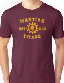 Sports Team: The Martian Titans Unisex T-Shirt