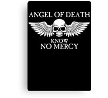 Angel of Death Know No Mercy Canvas Print