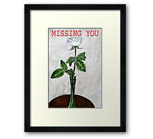 MISSING YOU 2 Framed Print