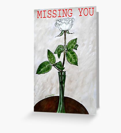MISSING YOU 2 Greeting Card
