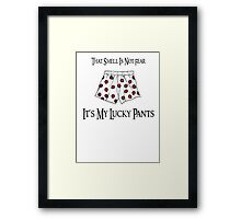 Lucky Gaming Pants Framed Print