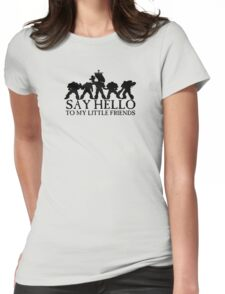 Say Hello to my Little Friends - Black Womens Fitted T-Shirt