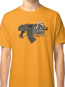 Because Shooting Twice is Silly Classic T-Shirt