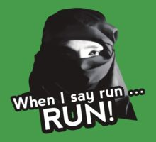 When I say run … RUN! Kids Tee