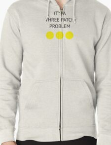 A Three Patch Problem Zipped Hoodie
