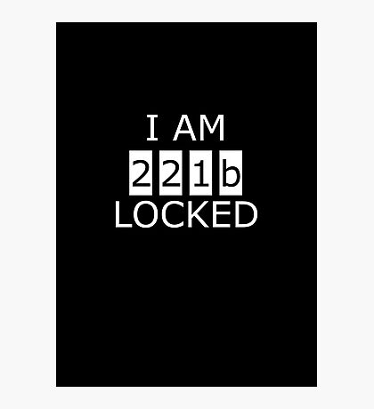 I am 221b locked Photographic Print