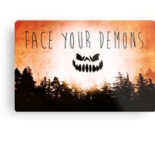 Face Your Demons Metal Print