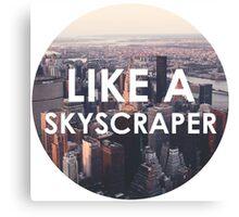 Like a Skyscraper Canvas Print