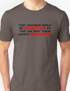 the second rule of fight club T-Shirt