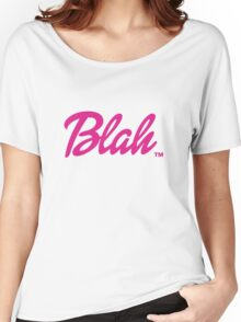 Blah Barbie Women's Relaxed Fit T-Shirt
